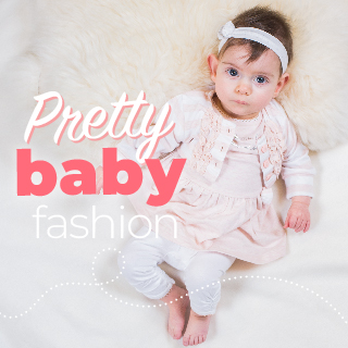 Pretty baby fashion